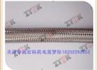 不锈钢编织网管天津厂家直发量大从优,天津中远宏科机电高梦彤